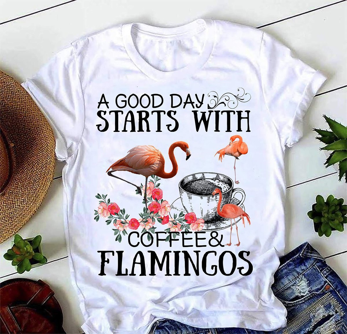 A Good Day Start With Coffee and Flamingo T-Shirt