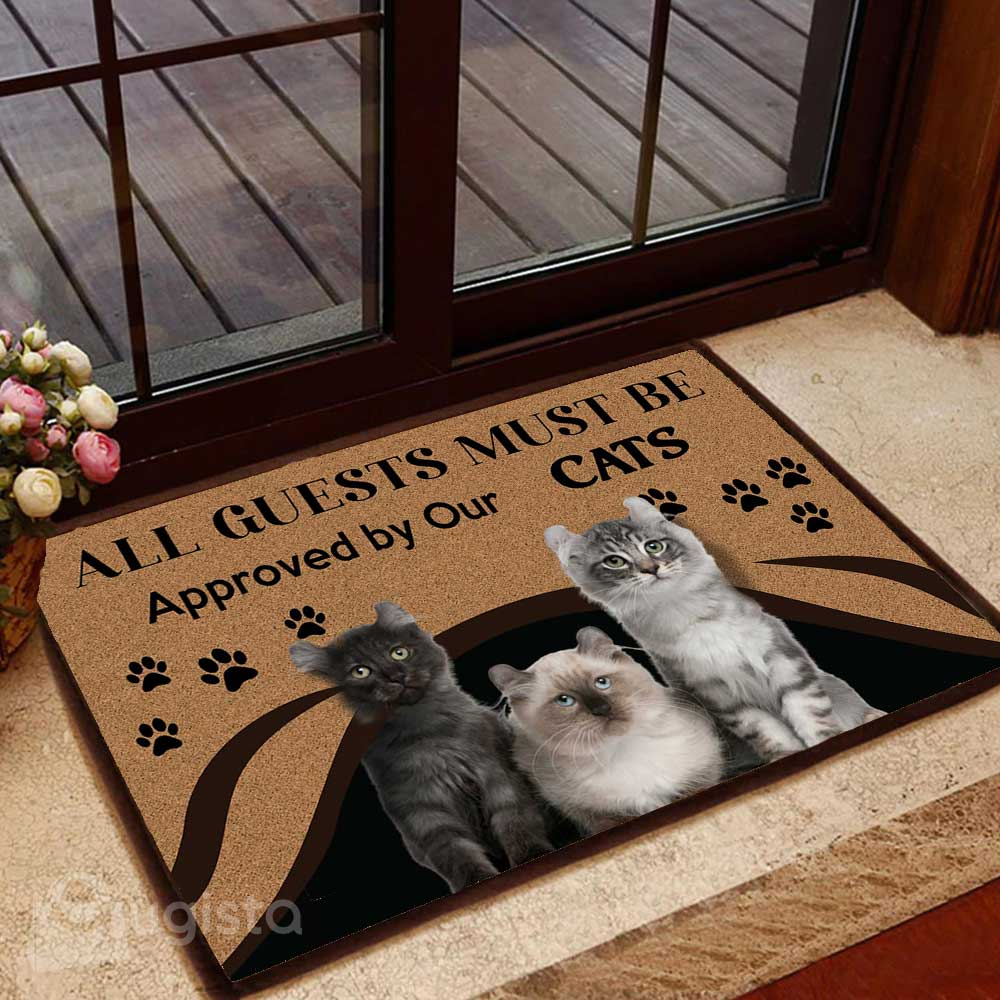 All Guests Must Be Approved By Our Cats Doormat 01
