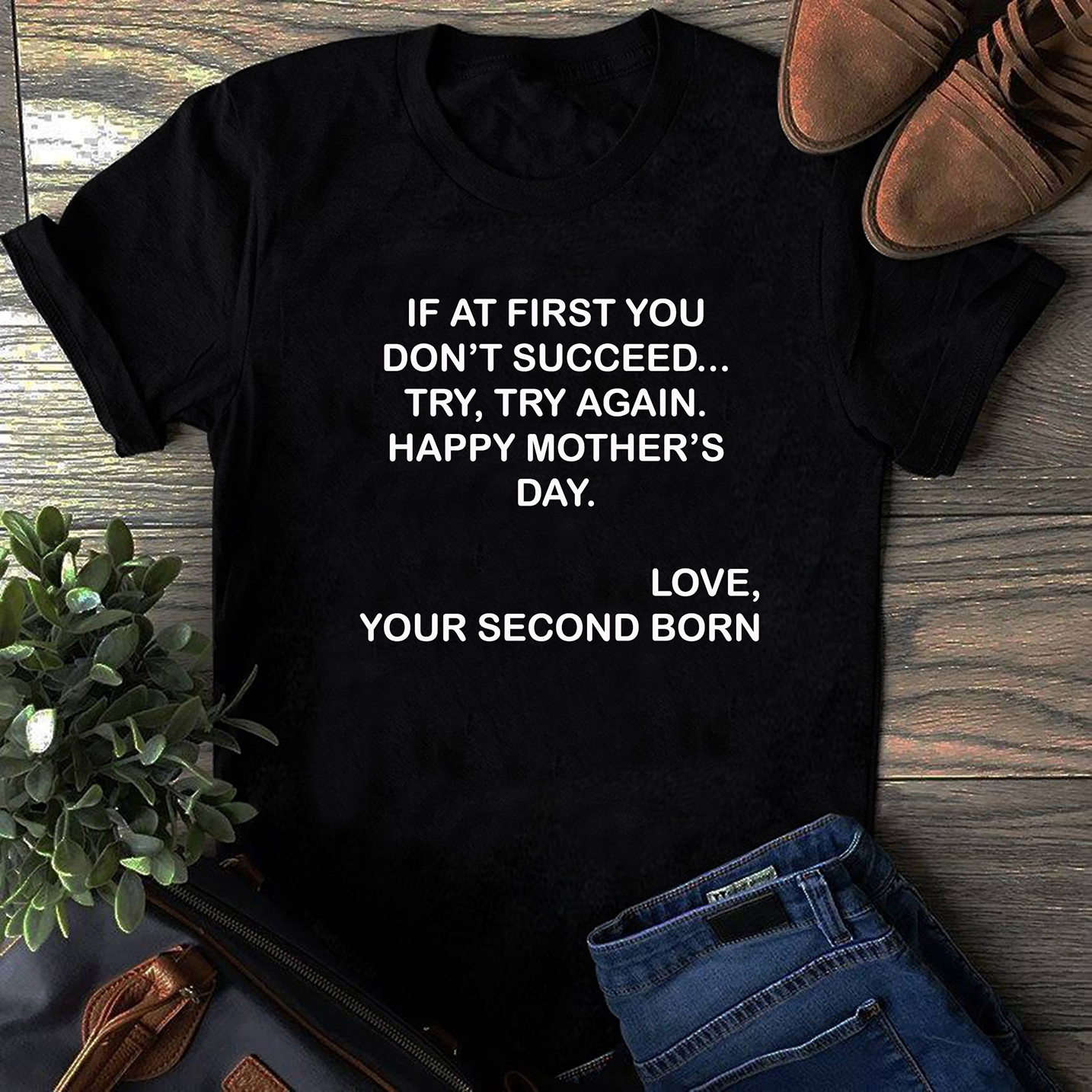 Funny Mother's Day Shirt - Second Born Child