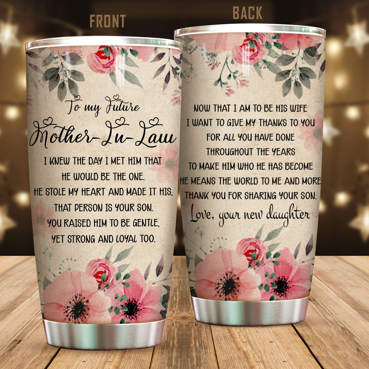 To My Future Mother-in-law I Knew The Day I met Him That He Would Be The One Mug