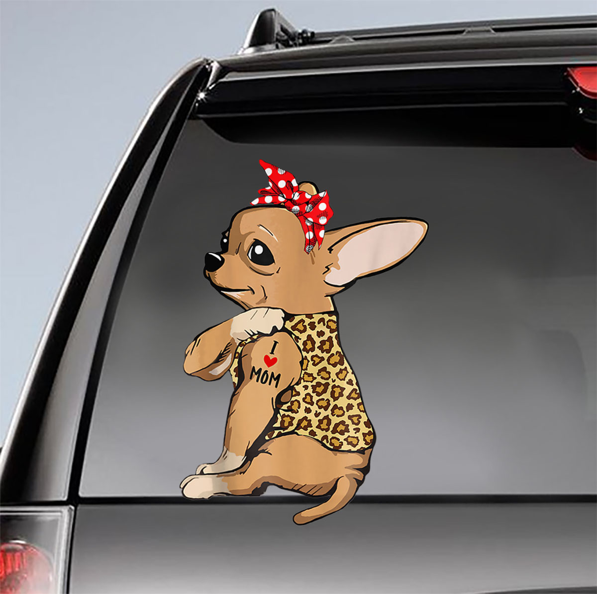 Chihuahua Tattoo I Love Mom Funny Mother's Day Car Sticker