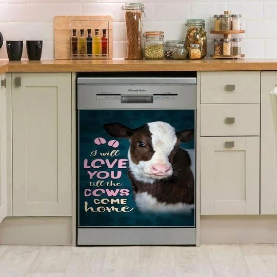 I Will Love You Till The Cows Come Home TCCL10117604 Decor Kitchen Dishwasher Cover