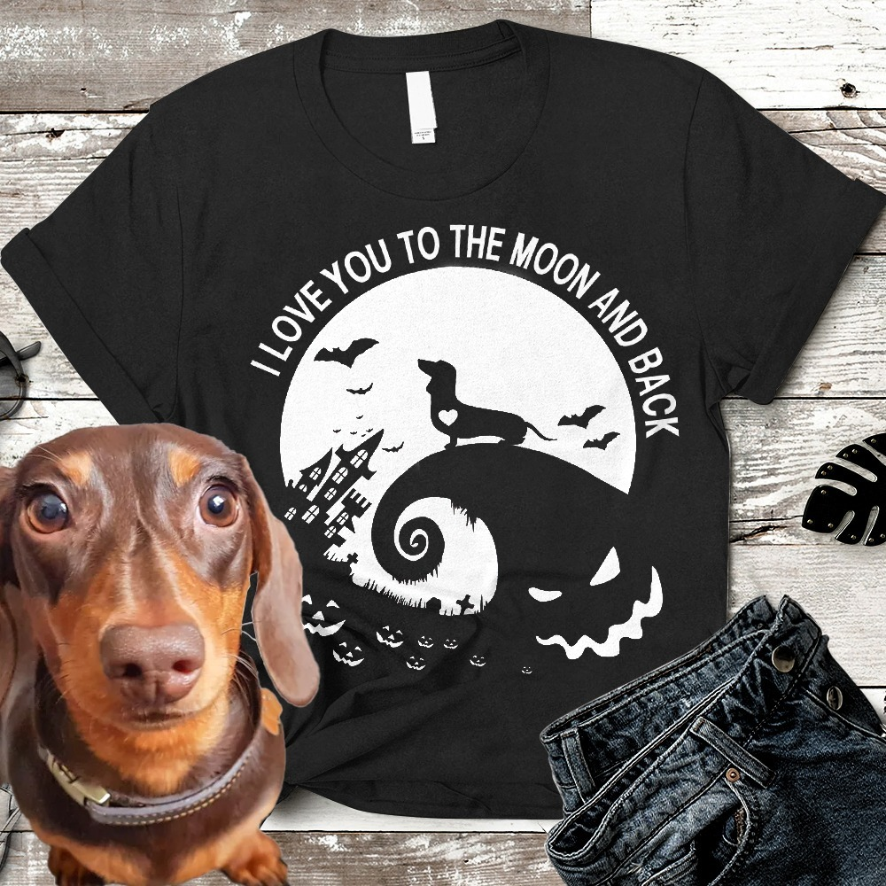 I Love You To The Moon And Back Dachshund T-shirt