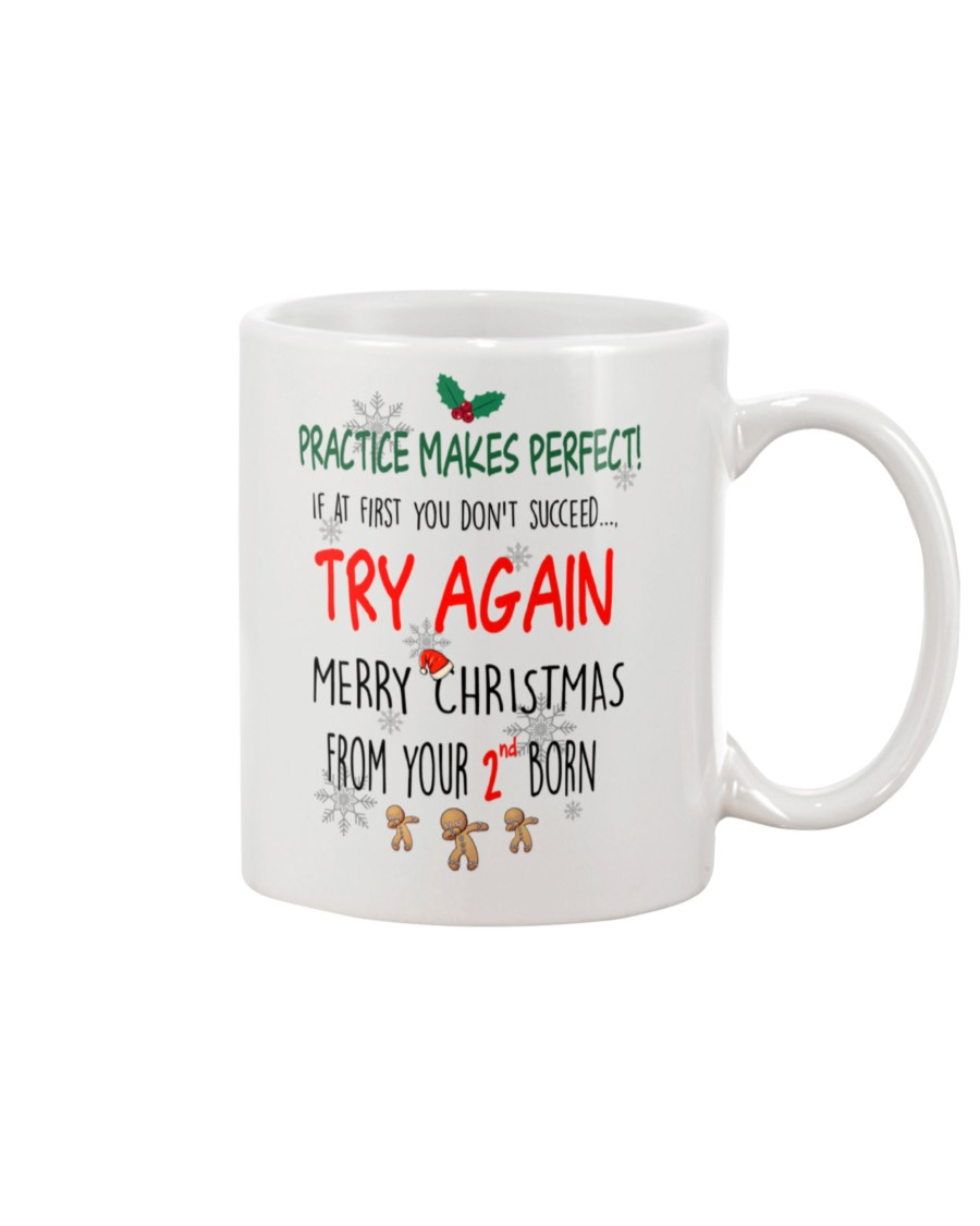 Practice Makes Perfect! If At First You Don't Success... Try Again, From Your Second Born Mug - Gift For Dad & Mom